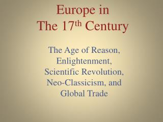 Europe in The 17 th  Century