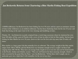 Jan Berkowitz Returns from Chartering a Blue Marlin Fishing