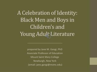 A Celebration of Identity: Black Men and Boys in Children's and  Young Adult Literature