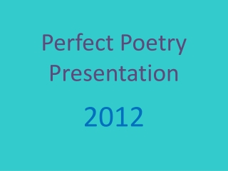 Perfect Poetry Presentation