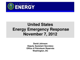 United States  Energy Emergency Response November 7, 2012