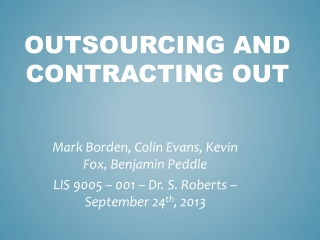 Outsourcing and Contracting out