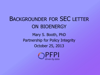 Backgrounder for SEC letter on bioenergy