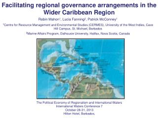 Facilitating  regional  governance arrangements in the  Wider Caribbean Region