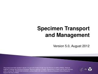 Specimen Transport and Management