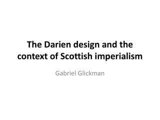 The Darien design and the context of Scottish imperialism
