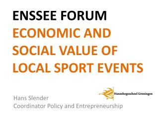 ENSSEE Forum Economic  and  social value  of  local  sport  events