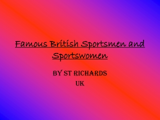 Famous British Sportsmen and Sportswomen