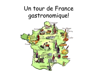 U n tour de France  gastronomique !