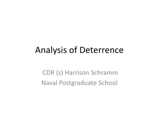 Analysis of Deterrence