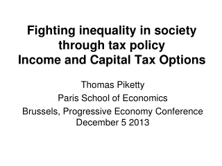 Fighting inequality  in society  through tax policy Income  and Capital  Tax  Options