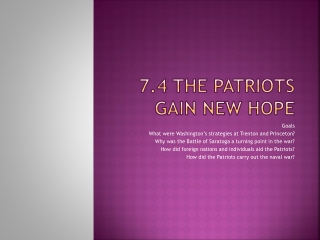 7.4 The Patriots Gain New Hope