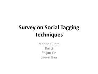 Survey on Social Tagging Techniques