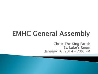 EMHC General  Assembly