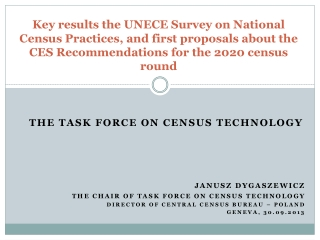 Key results the UNECE Survey on National Census Practices, and first proposals about the CES Recommendations for the 202