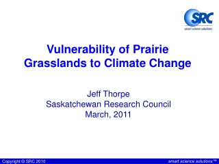 Vulnerability of Prairie Grasslands to Climate Change
