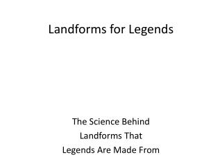 Landforms for Legends
