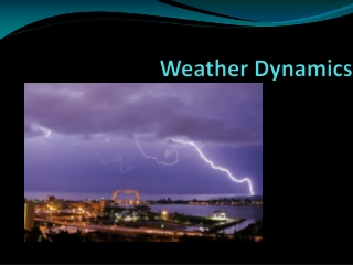 Weather Dynamics