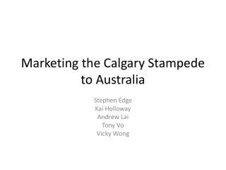 Marketing the Calgary Stampede to Australia