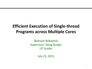 Efficient Execution of Single-thread Programs across Multiple Cores
