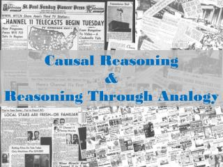 Causal  Reasoning & Reasoning  Through  Analogy