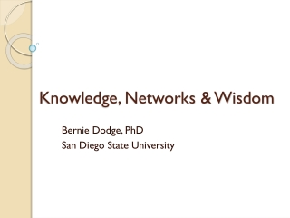 Knowledge, Networks & Wisdom