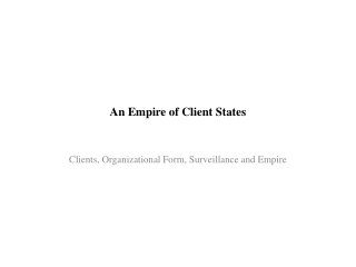 An Empire of Client States