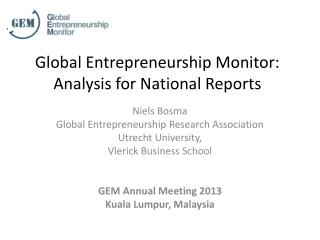 Global Entrepreneurship Monitor: Analysis for National Reports
