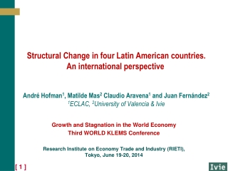 Growth and Stagnation in the World Economy Third WORLD KLEMS Conference