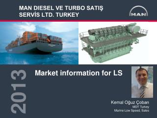 MAN DIESEL VE TURBO SATIŞ SERVİS LTD. TURKEY
