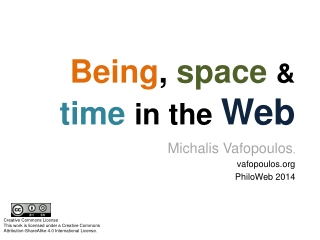 Being ,  space & time in the  Web