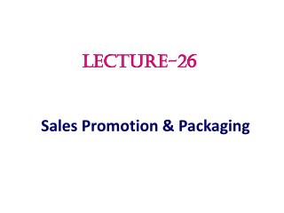 Sales Promotion & Packaging