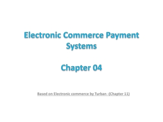 Electronic Commerce Payment Systems Chapter  04