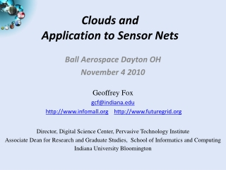 Clouds and  Application  to Sensor Nets