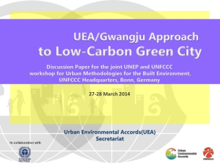 UEA/Gwangju Approach  to Low-Carbon Green City