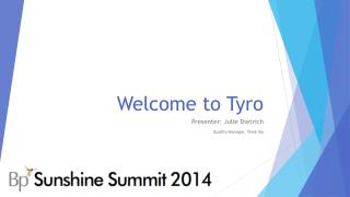 Welcome to Tyro
