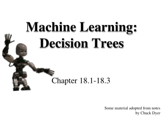 Machine Learning: Decision Trees