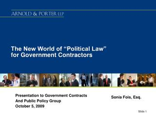 "The New World of ""Political Law"" for Government Contractors"