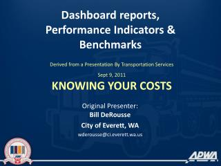 Dashboard  reports, Performance  Indicators &  Benchmarks