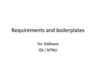 Requirements and boilerplates