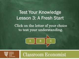 Test Your Knowledge Lesson 3: A Fresh Start