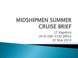 MIDSHIPMEN SUMMER CRUISE BRIEF