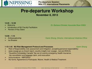 Pre-departure  Workshop November 8, 2013