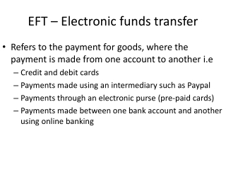 EFT – Electronic funds transfer