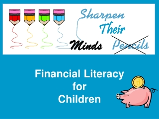 Financial Literacy  for  Children