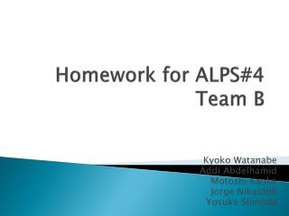 Homework for ALPS#4 Team B