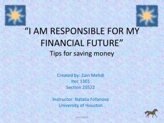 """I AM RESPONSIBLE FOR MY FINANCIAL FUTURE"" Tips for saving money"