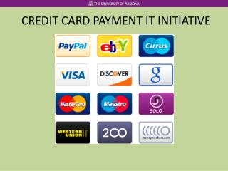 CREDIT CARD PAYMENT IT INITIATIVE