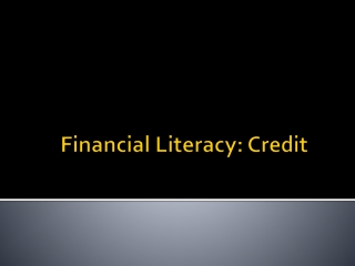 Financial Literacy : Credit