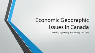 Economic Geographic Issues In Canada